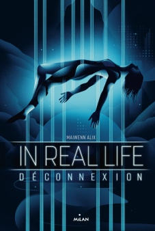 In Real Life - Déconnexion